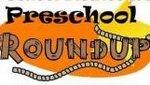 Pre-School Round Up