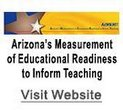 Arizona`s Mesurement of Educational Readiness to Inform Teaching