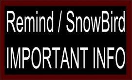 Snowbird Alerts - Remind App Important Info