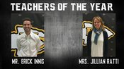 Mr. Innis and Mrs. Ratti voted Teachers of the Year